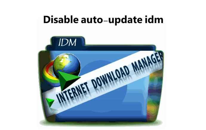 غیر فعال کردن آپدیت idm